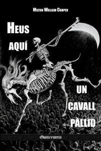 Heus Aqui Un Cavall Pallid