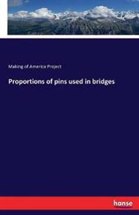 Proportions of pins used in bridges