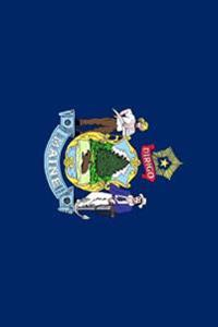 State Flag of Maine Journal: Take Notes, Write Down Memories in This 150 Page Lined Journal