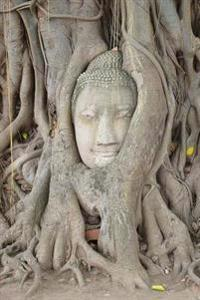 Ayutthaya Buddha Head Intree Roots at Wat Mahathat Thailand Journal: 150 Page Lined Notebook/Diary