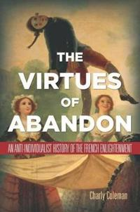 Virtues of Abandon