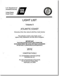 Light List: Atlantic Coast, Shrewsbury River, New Jersey to Little River, South Carolina 2012