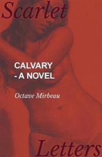 Calvary - A Novel