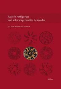 Attisch Rotfigurige Und Schwarzgefirnisste Lekanides