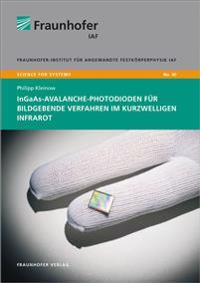 InGaAs-Avalanche-Photodioden für bildgebende Verfahren im kurzwelligen Infrarot.