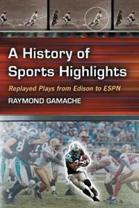A History of Sports Highlights