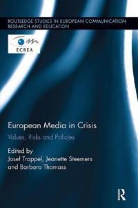 European Media in Crisis