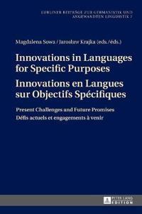 Innovations in Languages for Specific Purposes Innovations en Langues sur Objectifs Spécifiques