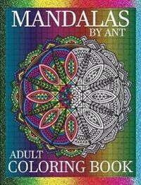 Mandalas by Ant