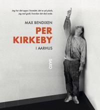 Per Kirkeby i Aarhus