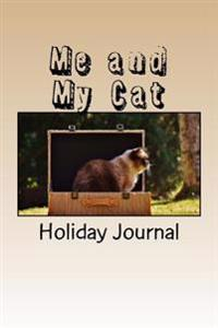 Me and My Cat: Holiday Journal