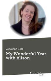 My Wonderful Year with Alison