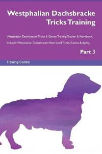 Westphalian Dachsbracke Tricks Training Westphalian Dachsbracke Tricks & Games Training Tracker & Workbook. Includes