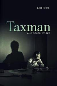 Taxman and Other Works