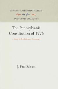 The Pennsylvania Constitution of 1776