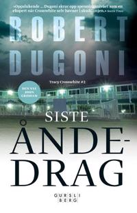 Siste åndedrag - Robert Dugoni | Ridgeroadrun.org