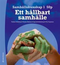Samhällskunskap 1 50 p Elevpaket (Bok + digital produkt) - - Ett hållbart samhälle