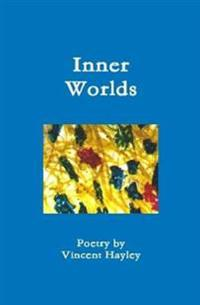 Inner Worlds - Hardcover ISBN 978-1-329-98718-0