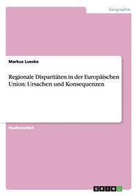 Regionale Disparitaten in Der Europaischen Union