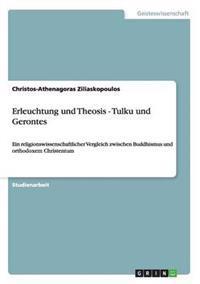 Erleuchtung Und Theosis - Tulku Und Gerontes