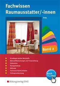 Fachwissen für Raumausstatter/-innen 2. Schülerband