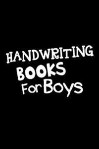 Handwriting Books for Boys: Lined Notebook Journal to Write in
