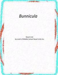 Bunnicula: A Novel Unit by Loreli of Middle School Novel Units