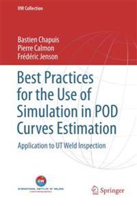 Best Practices for the Use of Simulation in Pod Curves Estimation