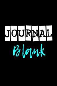 Journal Blank: 6 X 9, 108 Lined Pages (Diary, Notebook, Journal)