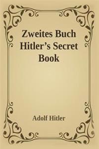 Zweite Zweites Buch (Hitler's Secret Book)