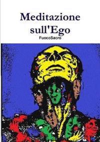 Meditazione Sull'ego