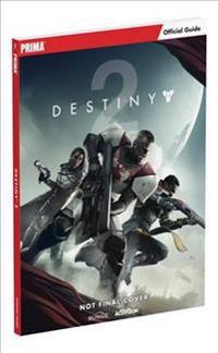 Destiny 2: Prima Official Guide