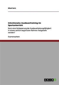 Intentionales Ausdauertraining Im Sportunterricht