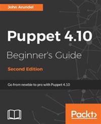 Puppet 4.10 Beginner's Guide -