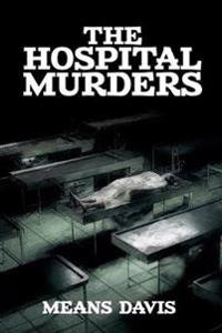 The Hospital Murder Case