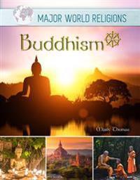 Buddhism - Major World Religions