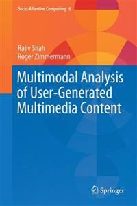 Multimodal Analysis of User-Generated Multimedia Content