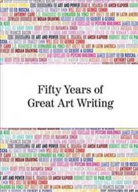 Fifty Years of Great Art Writing: From the Hayward Gallery