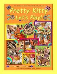 Pretty Kitty Let's Play! ~ 2016-2020 Orca Wisdom Pod 260-Earthbeat Round ~