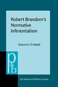 Robert Brandom's Normative Inferentialism