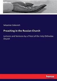 Preaching in the Russian Church