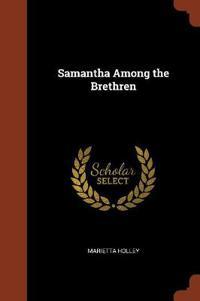 Samantha Among the Brethren
