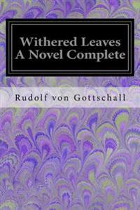 Withered Leaves a Novel Complete