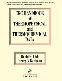 CRC Handbook of Thermophysical and Thermochemical Data/Book and Disk