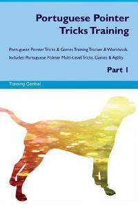 Portuguese Pointer Tricks Training Portuguese Pointer Tricks & Games Training Tracker & Workbook. Includes