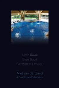 Little Black Blue Book (Written at Leisure)