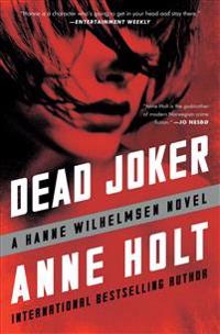 Dead Joker: Hanne Wilhelmsen Book Five
