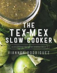 The Tex-Mex Slow Cooker