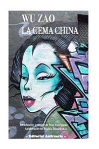 Wu Zao, La Gema China