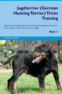 Jagdterrier (German Hunting Terrier) Tricks Training Jagdterrier (German Hunting Terrier) Tricks & Games Training Tracker & Workbook. Includes